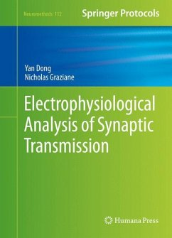 Electrophysiological Analysis of Synaptic Transmission - Dong, Yan; Graziane, Nicholas
