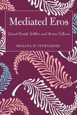 Mediated Eros