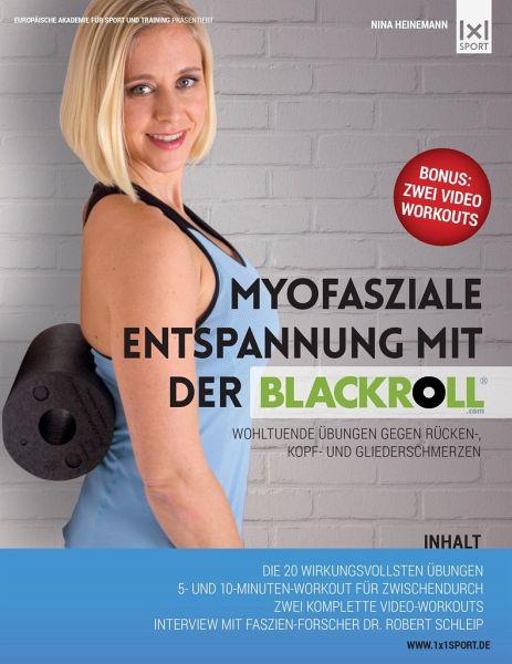myofasziale entspannung mit der blackroll von nina heinemann buch b. Black Bedroom Furniture Sets. Home Design Ideas