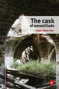 an examination of the cask of amontillado by edgar allan poe Full online text of the cask of amontillado by edgar allan poe other short stories by edgar allan poe also available along with many others by classic and contemporary authors.