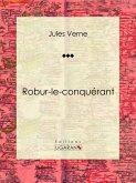 Robur-le-conquérant (eBook, ePUB)