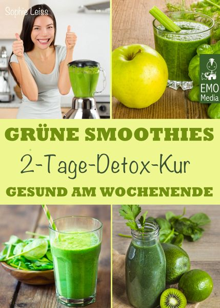 gr ne smoothies 2 tage detox kur gesund am wochenende smoothie fasten das von sophie. Black Bedroom Furniture Sets. Home Design Ideas