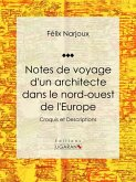 Notes de voyage d'un architecte dans le nord-ouest de l'Europe (eBook, ePUB)