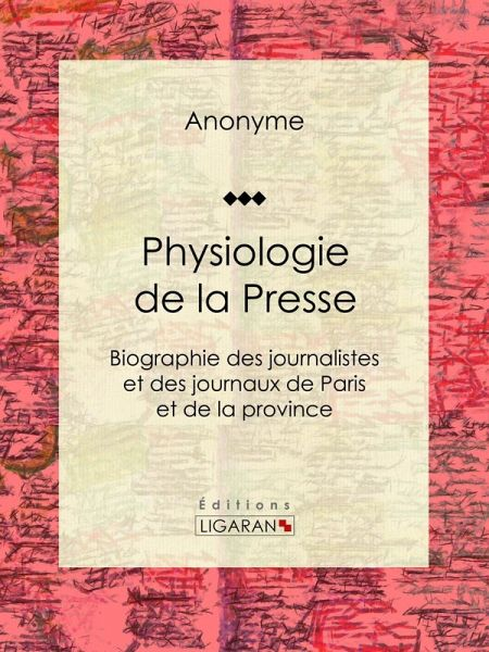 Physiologie de la Presse (eBook, ePUB)