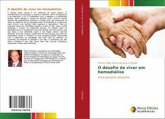 O desafio de viver em hemodiálise