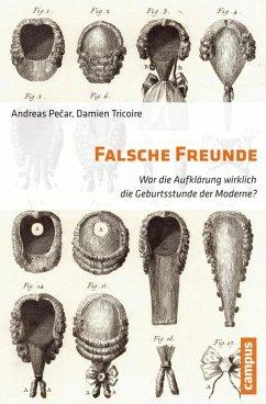 Falsche Freunde (eBook, ePUB) - Pecar, Andreas; Tricoire, Damien