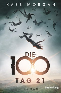 Tag 21 / Die 100 Bd.2 (eBook, ePUB) - Morgan, Kass