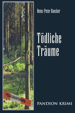 Todliche Traume / Hunsruck-Krimi-Reihe Bd.7