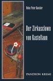 Der Zirkusclown von Kastellaun / Hunsrück-Krimi-Reihe Bd.4 (eBook, ePUB)
