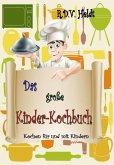 Das große Kinder-Kochbuch (eBook, ePUB)