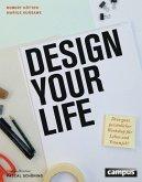 Design Your Life (eBook, PDF)