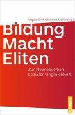 Bildung – Macht – Eliten (eBook, PDF)