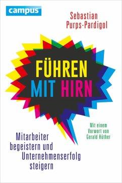 Führen mit Hirn (eBook, PDF) - Purps-Pardigol, Sebastian