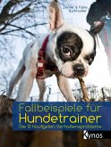 Fallbeispiele für Hundetrainer (eBook, ePUB)