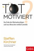 Totmotiviert? (eBook, ePUB)