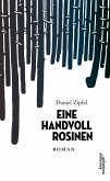 Eine Handvoll Rosinen (eBook, ePUB)