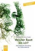 Welcher Baum bin ich? (eBook, ePUB)