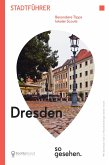 Dresden Stadtführer: Dresden so gesehen. (eBook, PDF)