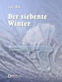 Der siebente Winter (eBook, PDF)