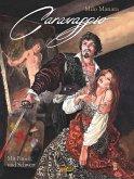 Milo Manara: Caravaggio - Mit Pinsel und Schwert, Band 1 (eBook, PDF)