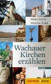 Wachauer Kirchen erzählen (eBook, ePUB)