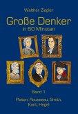 Große Denker in 60 Minuten - Band 1 (eBook, ePUB)