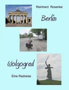 Berlin - Wolgograd (eBook, ePUB)