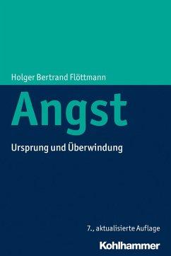 Angst (eBook, ePUB) - Flöttmann, Holger Bertrand