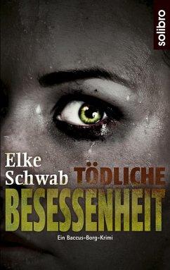 Tödliche Besessenheit (eBook, ePUB)