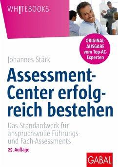 Assessment-Center erfolgreich bestehen (eBook, ePUB) - Stärk, Johannes