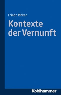 Kontexte der Vernunft (eBook, ePUB) - Ricken, Friedo
