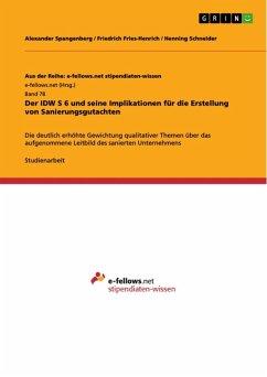 Der IDW S 6 und seine Implikationen für die Erstellung von Sanierungsgutachten (eBook, ePUB)