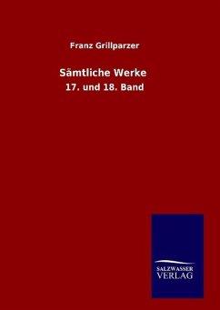 9783846082829 - Grillparzer, Franz: Sämtliche Werke - Book