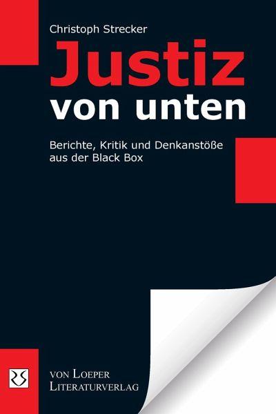 Justiz von unten - Strecker, Christoph