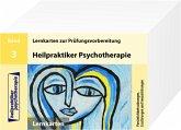 Heilpraktiker Psychotherapie. 200 Lernkarten 03. Persönlichkeitsstörungen, Essstörungen und Sexualstörungen