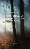 Herr Petermann und das Triptychon des Todes (eBook, ePUB)
