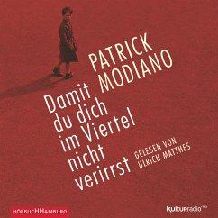 Damit du dich im Viertel nicht verirrst (MP3-Download) - Modiano, Patrick