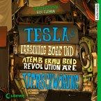 Teslas irrsinnig böse und atemberaubend revolutionäre Verschwörung / Tesla Bd.2 (MP3-Download)
