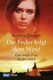Die Feder folgt dem Wind (eBook, ePUB)