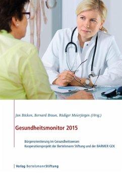 Gesundheitsmonitor 2015 (eBook, PDF)