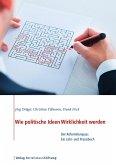 Wie politische Ideen Wirklichkeit werden (eBook, ePUB)