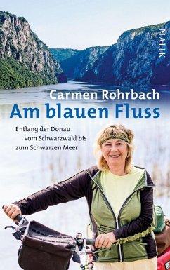 Am blauen Fluss (eBook, ePUB) - Rohrbach, Carmen