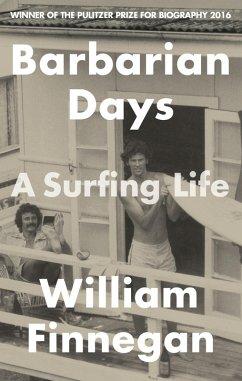 Barbarian Days (eBook, ePUB) - Finnegan, William