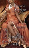 The Daughter of an Earl (eBook, ePUB)