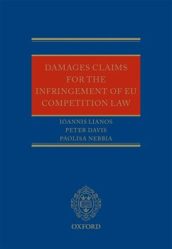 Damages Claims for the Infringement of EU Competition Law (eBook, ePUB) - Lianos, Ioannis; Davis, Peter; Nebbia, Paolisa