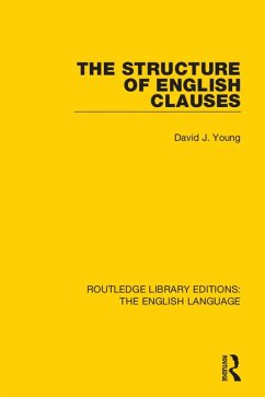 The Structure of English Clauses (eBook, PDF) - Young, David J.