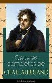 Oeuvres complètes de Chateaubriand (L'édition intégrale) (eBook, ePUB)