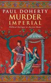 Murder Imperial (Ancient Rome Mysteries, Book 1) (eBook, ePUB)