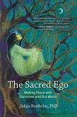 The Sacred Ego (eBook, ePUB)