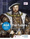 AQA A-level History: The Tudors: England 1485-1603 (eBook, ePUB)